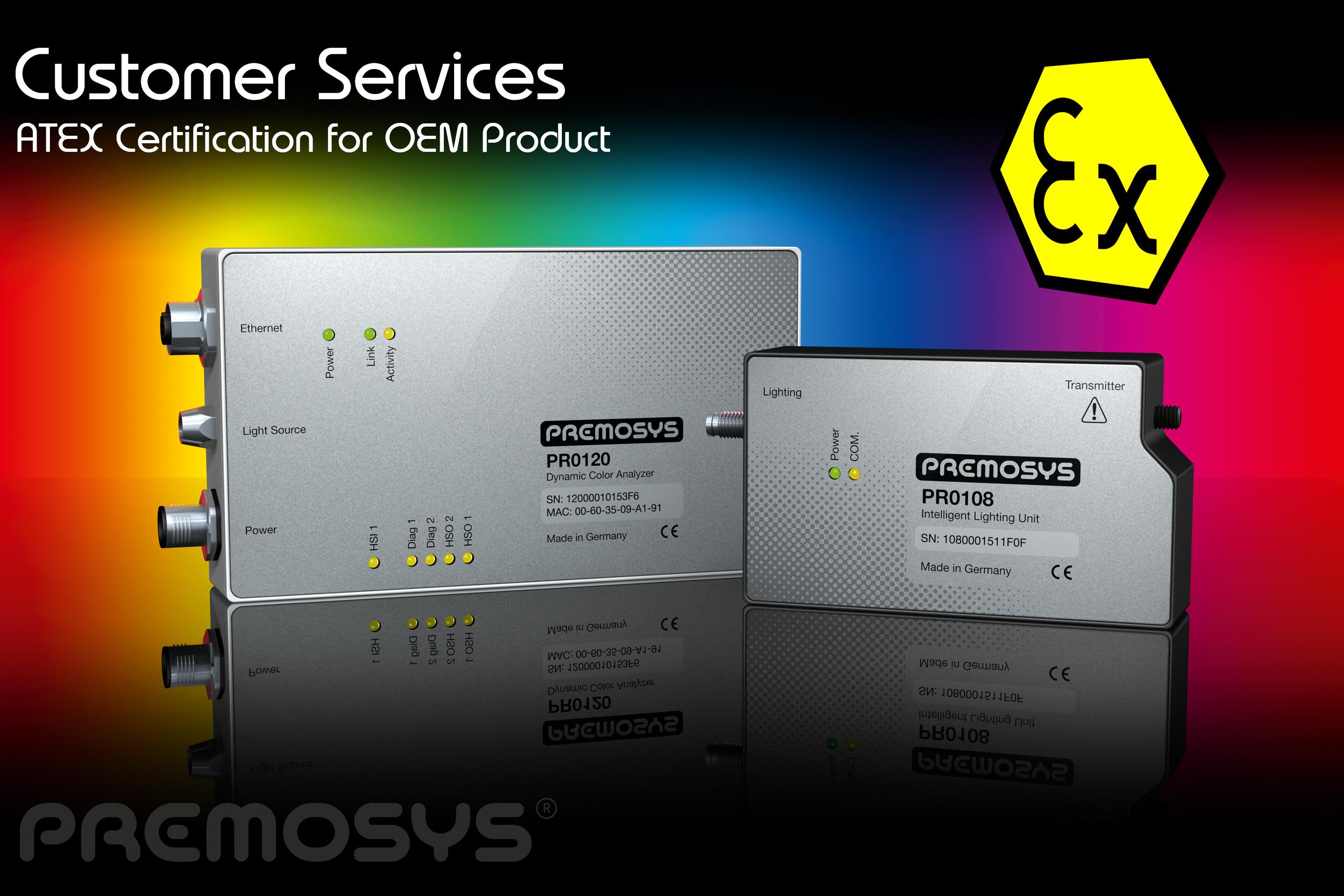 ATEX Zertifizierung aller Premosys Produkte auf Kundenwunsch